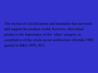 The myriad of classifications and standards that surround