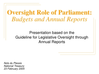 Oversight Role of Parliament: Budgets and Annual Reports