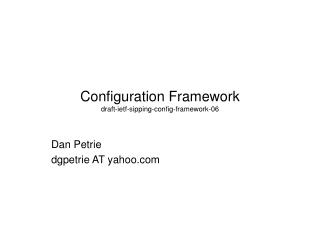 Configuration Framework draft-ietf-sipping-config-framework-06