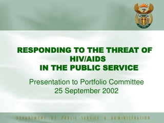 Presentation to Portfolio Committee   25 September 2002
