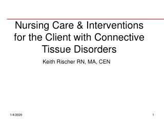 Nursing Care & Interventions for the Client with Connective Tissue Disorders