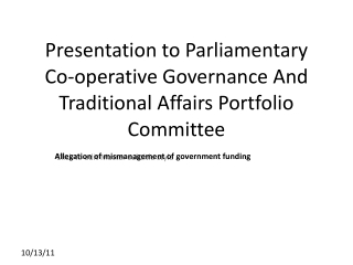 Presentation to Parliamentary Co-operative Governance And Traditional Affairs Portfolio Committee