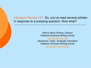 Sherry Wynn Perdue, Director Oakland University Writing Center wynn@oakland