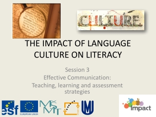 THE IMPACT OF LANGUAGE CULTURE ON LITERACY