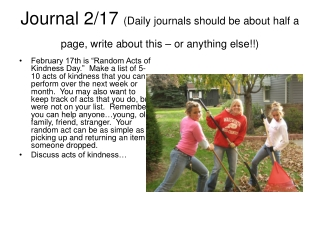 Journal 2/17  (Daily journals should be about half a page, write about this – or anything else!!)