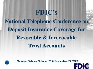Session Dates – October 23 & November 13, 2007