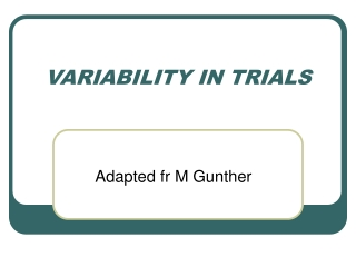 VARIABILITY IN TRIALS