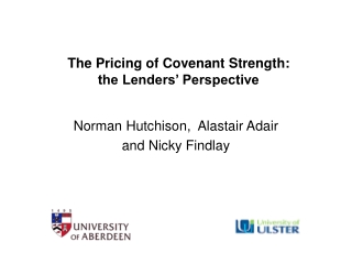The Pricing of Covenant Strength:  the Lenders' Perspective