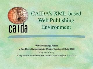 CAIDA's XML-based Web Publishing Environment