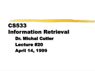 CS533  Information Retrieval