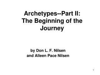 Archetypes--Part II: The Beginning of the Journey
