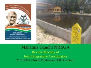 Mahatma Gandhi NREGA Review Meeting of  Joint Programme Coordinators