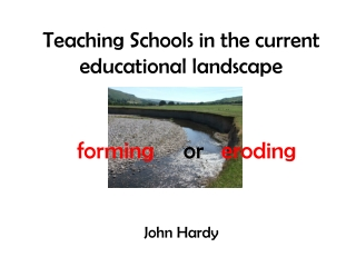 Teaching Schools in the current educational landscape