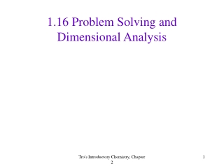 1.16 Problem Solving and Dimensional Analysis