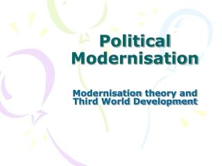 Political Modernisation
