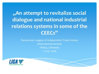 Democratic League of Independent Trade Unions International seminar Vilnius, Lithuania