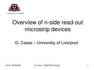 Overview of n-side read-out microstrip devices