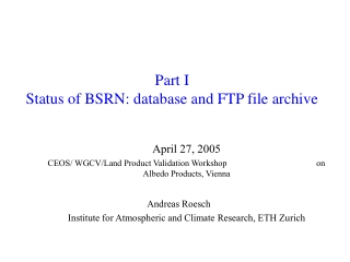 Part I Status of BSRN: database and FTP file archive