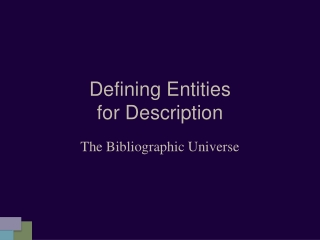 Defining Entities  for Description