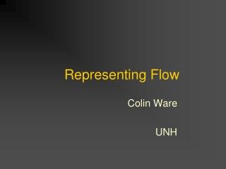 Representing Flow