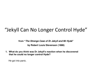 """Jekyll Can No Longer Control Hyde"""