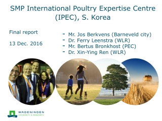 SMP International Poultry Expertise Centre (IPEC), S. Korea
