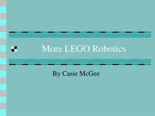 More LEGO Robotics