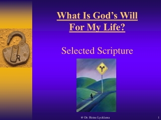 What Is God's Will For My Life? Selected Scripture