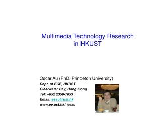 Multimedia Technology Research  in HKUST