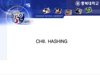 CH8. HASHING