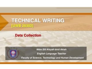 TECHNICAL WRITING [UWB 20302]