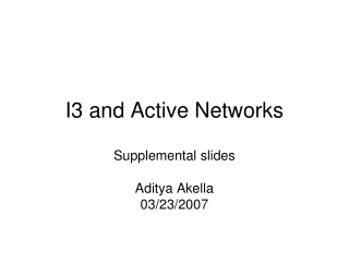 I3 and Active Networks