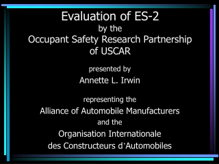 Evaluation of ES-2 by the Occupant Safety Research Partnership of USCAR
