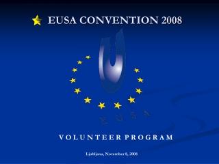 EUSA  C ONVENTION 2008