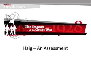 Haig – An Assessment