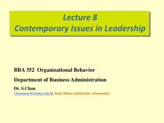 Lecture 8 Contemporary Issues in Leadership
