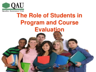The Role of Students in Program and Course Evaluation