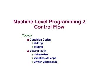 Machine-Level Programming 2 Control Flow