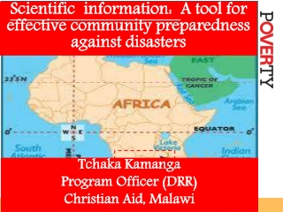 Scientific  information:   A tool for effective community preparedness against disasters