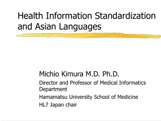 Health Information Standardization  and Asian Languages