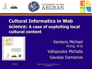 Cultural Informatics in Web science:  A case of exploiting local cultural content