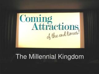 The Millennial Kingdom