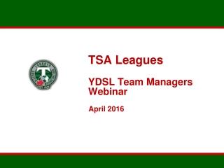 TSA Leagues YDSL Team Managers Webinar