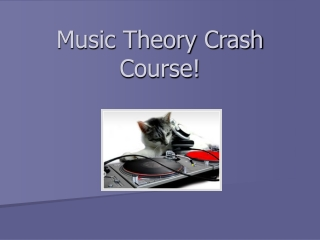 Music Theory Crash Course!