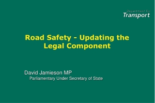 Road Safety - Updating the Legal Component