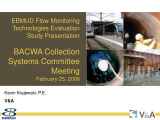 EBMUD Flow Monitoring Technologies Evaluation Study Presentation