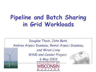 Pipeline and Batch Sharing in Grid Workloads