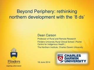 Beyond Periphery: rethinking northern development with the '8 ds'
