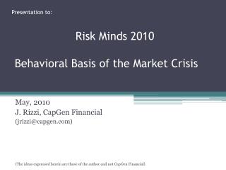 May, 2010 J. Rizzi, CapGen Financial (jrizzi@capgen)