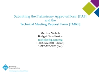 Submitting the Preliminary Approval Form [PAF]  and the  Technical Meeting Request Form [TMRF]